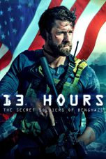 13 Hours: The Secret Soldiers of Benghazi ( 2016 )