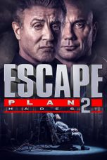 Escape Plan 2: Hades ( 2018 )