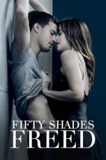 Fifty Shades Freed ( 2018 )