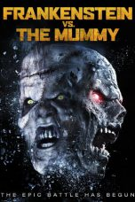 Frankenstein vs. The Mummy ( 2015 )