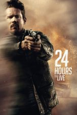 24 Hours to Live ( 2017 )