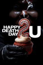 Happy Death Day 2U ( 2019 )