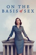 On the Basis of Sex ( 2018 )