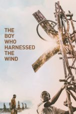 The Boy Who Harnessed the Wind ( 2019 )