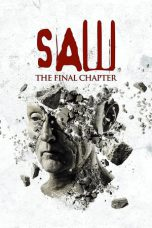 Saw: The Final Chapter ( 2010 )