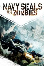 Navy Seals vs. Zombies (2016)