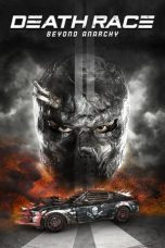 Death Race: Beyond Anarchy ( 2018 )